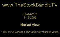 TSBTV#6 - Market View 1-19-2009