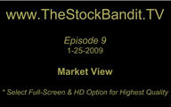 TSBTV#9 - Market View 1-25-2009