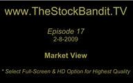 TSBTV#17 - Market View 2-8-2009