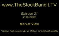 TSBTV#21 - Market View 2-16-2009