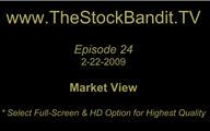 TSBTV#24 - Market View 2-22-2009