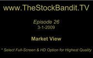 TSBTV#26 - Market View 3-1-2009