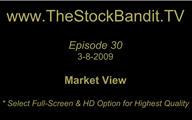 TSBTV#30 - Market View 3-8-2009