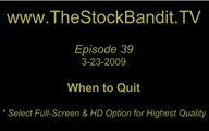 TSBTV#39 - When to Quit