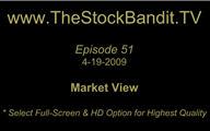 TSBTV#51 - Market View 4-19-2009