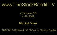 TSBTV#55 - Market View 4-26-2009