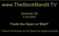 TSBTV#58 - Trade the Open or Wait?