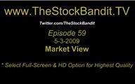 TSBTV#59 - Market View 5-3-2009