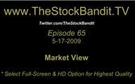 TSBTV#65 - Market View 5-17-2009