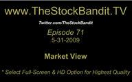 TSBTV#71 - Market View 5-31-2009
