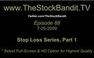 TSBTV#88 - Stop Loss Series #1