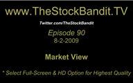 TSBTV#90 - Market View 8-2-2009
