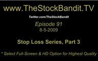 TSBTV#91 - Stop Loss Series #3