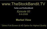 TSBTV#93 - Market View 8-9-2009