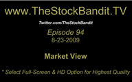 TSBTV#94 - Market View 8-23-2009