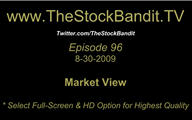 TSBTV#96 - Market View 8-30-2009