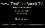 TSBTV#100 - Market View 9-20-2009