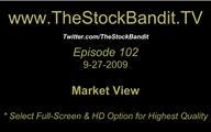 TSBTV#102 - Market View 9-27-2009