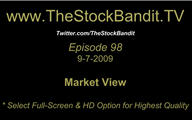 TSBTV#98 - Market View 9-7-2009