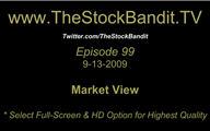 TSBTV#99 - Market View 9-13-2009