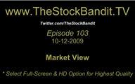 TSBTV#103 - Market View 10-12-2009