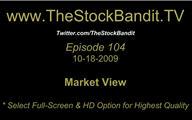 TSBTV#104 - Market View 10-18-2009