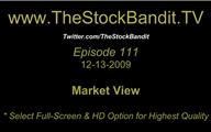 TSBTV#111 - Market View 12-13-2009