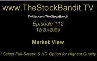 TSBTV#112 - Market View 12-20-2009