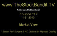 TSBTV#117 - Market View 1-31-2010