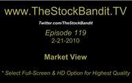 TSBTV#119 - Market View 2-21-2010