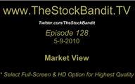 TSBTV#128 - Market View 5-9-2010