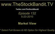 TSBTV#132 - Market View 5-23-2010