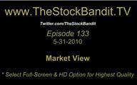 TSBTV#133 - Market View 5-31-2010