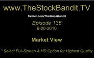 TSBTV#136 - Market View 6-20-2010