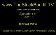 TSBTV#141 - Market View 8-8-2010