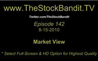 TSBTV#142 - Market View 8-15-2010