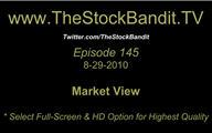 TSBTV#145 - Market View 8-29-2010